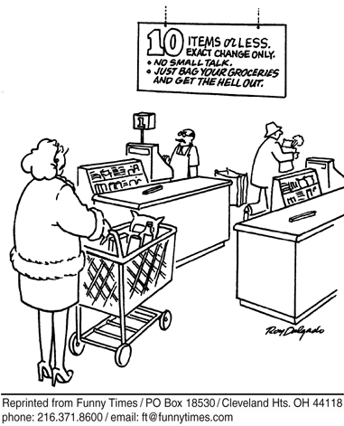 Funny 10 items or less groceries delgado cartoon, May 23, 2007