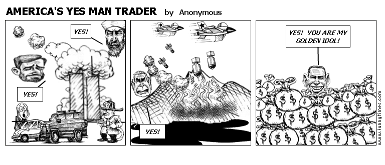 AMERICA'S YES MAN TRADER by Anonymous