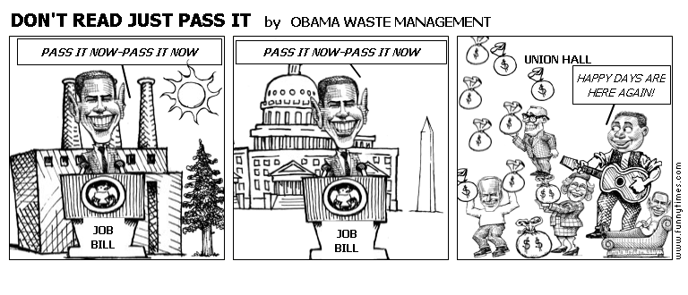 DON'T READ JUST PASS IT by OBAMA WASTE MANAGEMENT