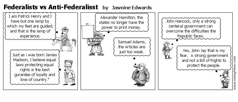 Federalists vs Anti-Federalisst by Jasmine Edwards