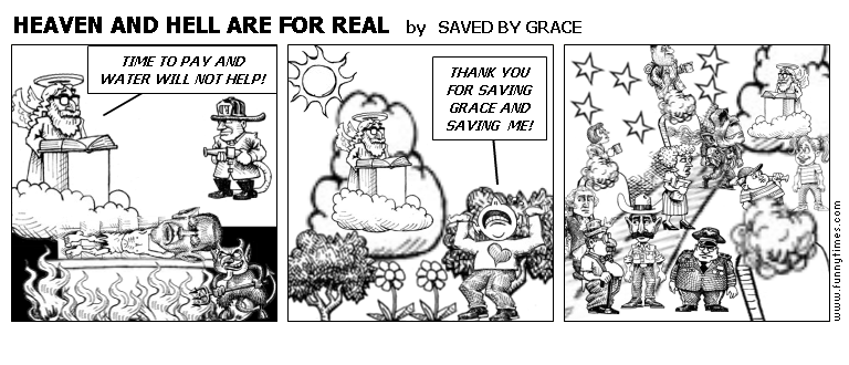 HEAVEN AND HELL ARE FOR REAL by SAVED BY GRACE