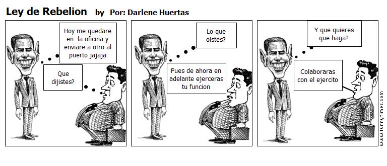 Ley de Rebelion by Por Darlene Huertas