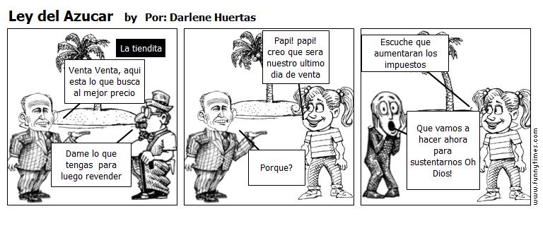 Ley del Azucar by Por Darlene Huertas