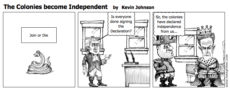 The Colonies become Independent by Kevin Johnson