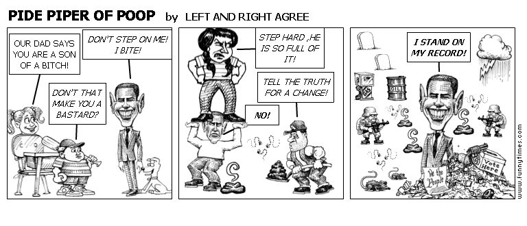 PIDE PIPER OF POOP by LEFT AND RIGHT AGREE