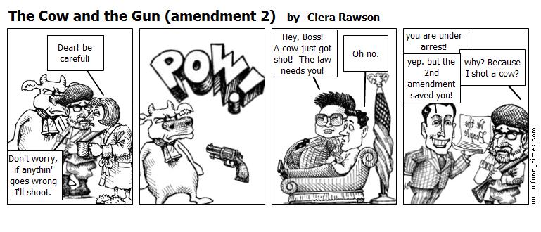 The Cow and the Gun amendment 2 by Ciera Rawson
