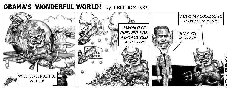 OBAMA'S  WONDERFUL WORLD by FREEDOM LOST