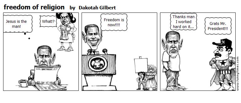freedom of religion by Dakotah Gilbert