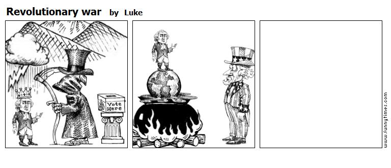 Revolutionary war by Luke