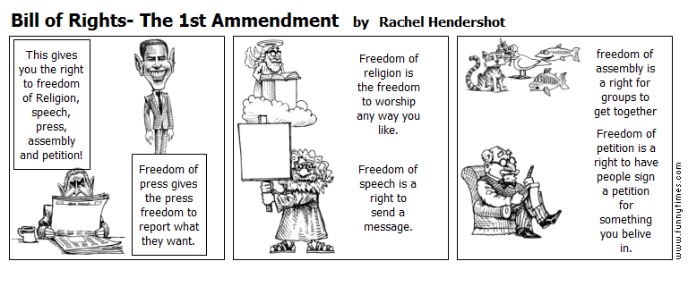 Bill of Rights- The 1st Ammendment by Rachel Hendershot