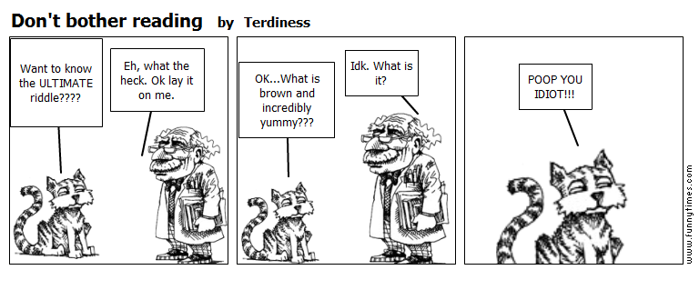 Don't bother reading by Terdiness
