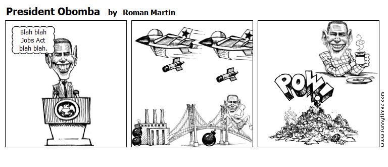 President Obomba by Roman Martin