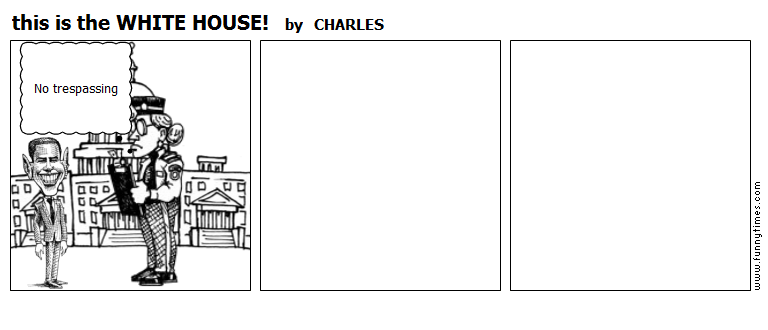 this is the WHITE HOUSE by CHARLES