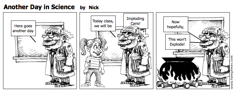 Another Day in Science by Nick