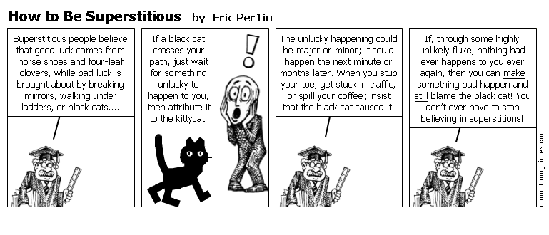 How to Be Superstitious by Eric Per1in