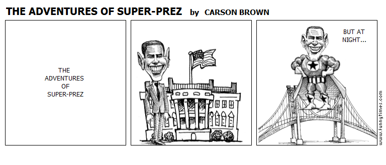 THE ADVENTURES OF SUPER-PREZ by CARSON BROWN