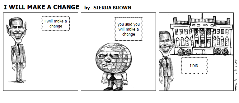 I WILL MAKE A CHANGE by SIERRA BROWN