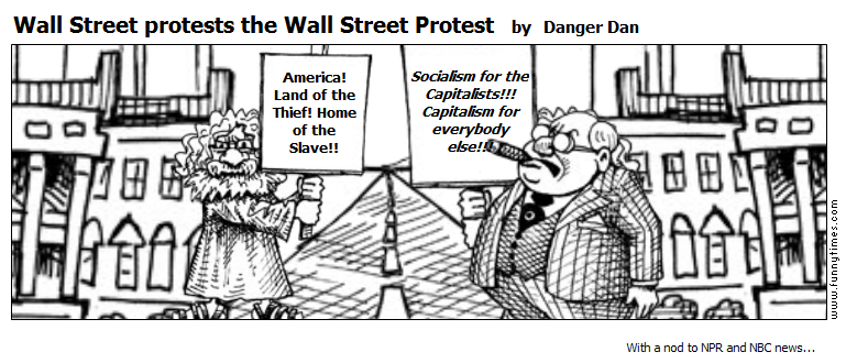 Wall Street protests the Wall Street Pro by Danger Dan