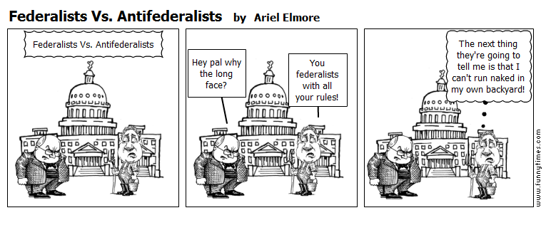 Federalists Vs. Antifederalists by Ariel Elmore