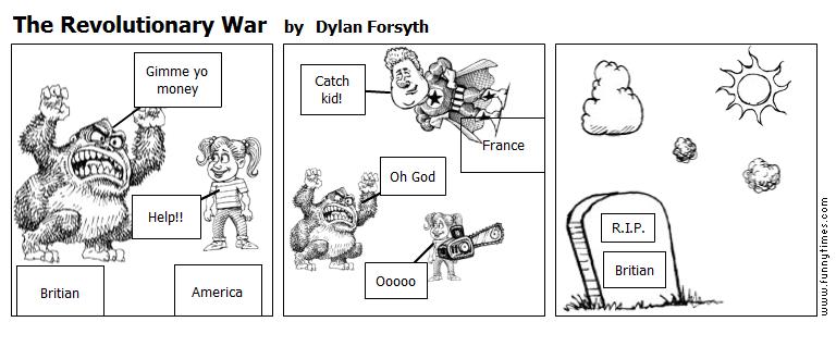 The Revolutionary War by Dylan Forsyth
