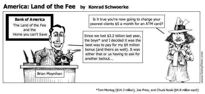 America Land of the Fee by Konrad Schwoerke