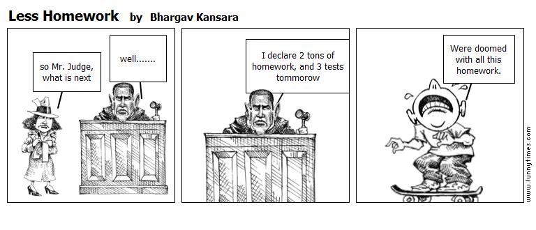 Less Homework by Bhargav Kansara