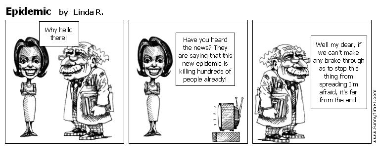 Epidemic by Linda R.