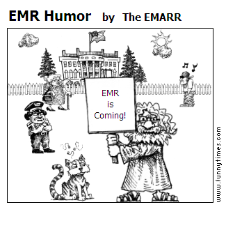 EMR Humor by The EMARR