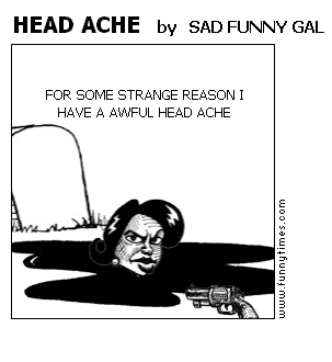 HEAD ACHE by SAD FUNNY GAL