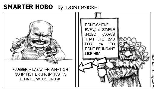 SMARTER HOBO by DONT SMOKE