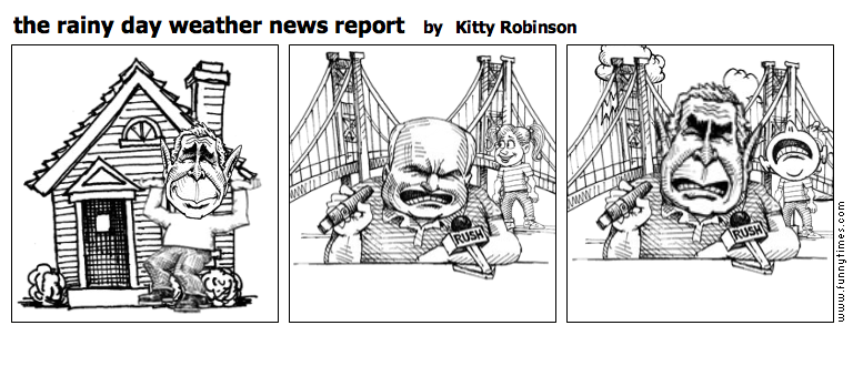 the rainy day weather news report by Kitty Robinson