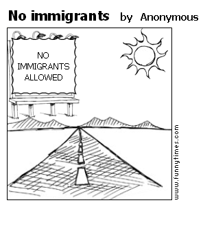 No immigrants by Anonymous