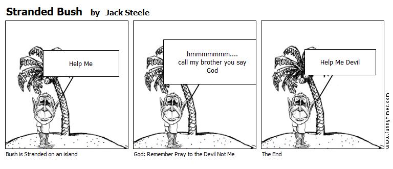 Stranded Bush by Jack Steele