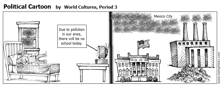 Political Cartoon by World Cultures, Period 3