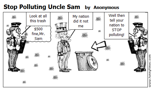 Stop Polluting Uncle Sam by Anonymous