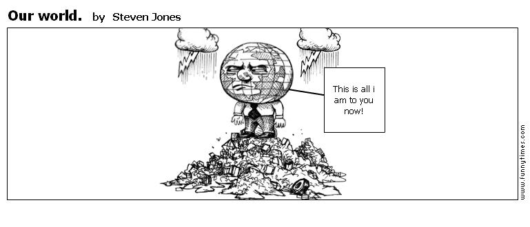 Our world. by Steven Jones
