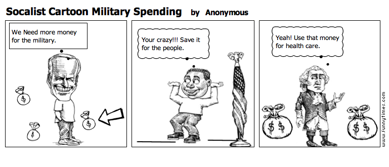 Socalist Cartoon Military Spending by Anonymous