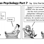 Overzealous Psychology Part 7
