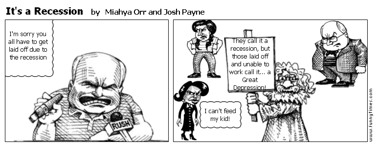 It's a Recession by Miahya Orr and Josh Payne