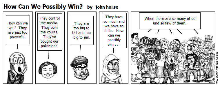 How Can We Possibly Win by john horse
