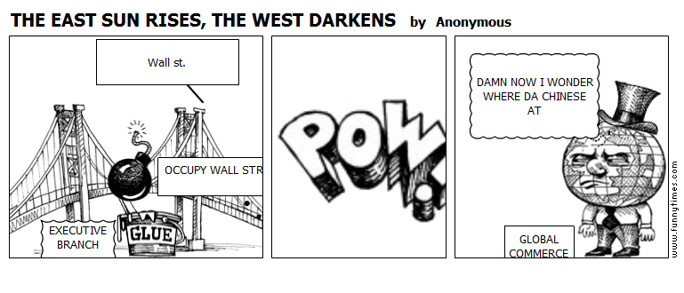 THE EAST SUN RISES, THE WEST DARKENS by Anonymous