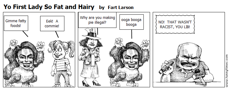Yo First Lady So Fat and Hairy by Fart Larson