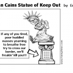Herman Cains Statue of Keep Out