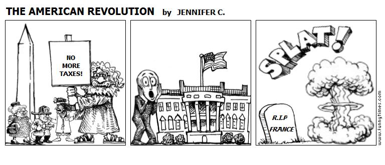 THE AMERICAN REVOLUTION by JENNIFER C.