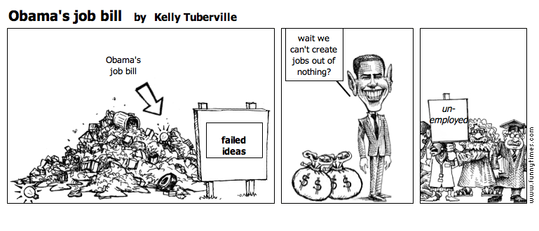 Obama's job bill by Kelly Tuberville