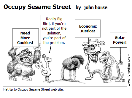 Occupy Sesame Street by john horse