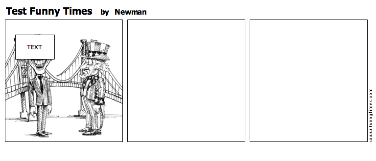 Test Funny Times by Newman