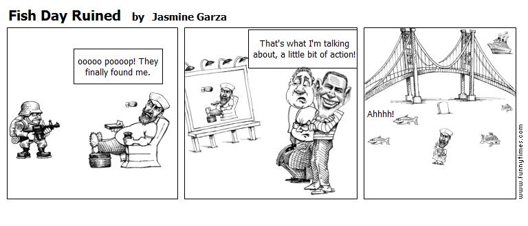 Fish Day Ruined by Jasmine Garza