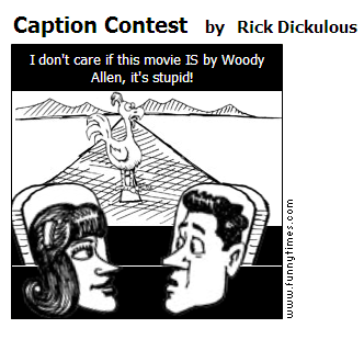 Caption Contest by Rick Dickulous