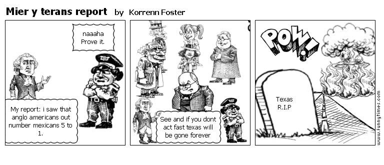Mier y terans report by Korrenn Foster
